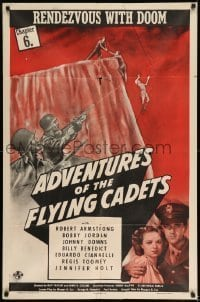 7b017 ADVENTURES OF THE FLYING CADETS chapter 6 1sh 1943 Universal serial, Masters of Treachery!