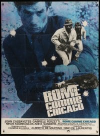 7g734 BANDITS IN ROME French 1p 1969 John Cassavetes in Alberto De Martino's Roma come Chicago!