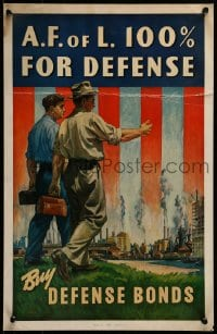 7g008 A.F. OF L. 100% FOR DEFENSE 14x22 WWII war poster 1940s cool art of workers by factories!