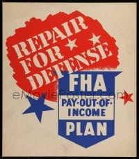 7g007 REPAIR FOR DEFENSE hand-created 13x15 WPA WWII war poster 1940s FHA Pay-Out-of-Income Plan!