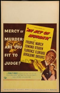 7g171 ACT OF MURDER WC 1948 Fredric March, mercy or murder - are you fit to judge!