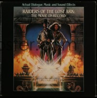 7g068 RAIDERS OF THE LOST ARK 33 1/3 RPM soundtrack record 1981 actual dialogue, music & sound FX!