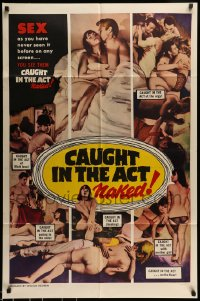 7m106 CAUGHT IN THE ACT NAKED 1sh 1966 William Mishkin, SEX on the screen as you've never seen it!