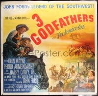 7p049 3 GODFATHERS linen 6sh 1949 John Wayne in John Ford's Legend of the Southwest, ultra rare!