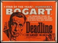 7p040 DEADLINE-U.S.A. British quad 1952 art of Humphrey Bogart, best newspaper movie ever!
