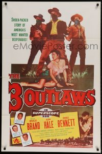 7y012 3 OUTLAWS 1sh 1956 Neville Brand & Alan Hale Jr, America's most wanted desperados!