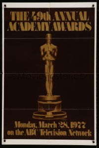 7y007 49TH ANNUAL ACADEMY AWARDS 1sh 1977 ABC, great image of golden Oscar statuette!