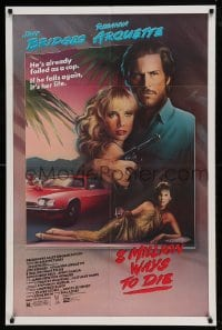 7y020 8 MILLION WAYS TO DIE 1sh 1986 Jeff Bridges, Rosanna Arquette, Andy Garcia, Mahon art!