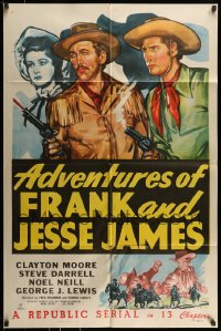 7y022 ADVENTURES OF FRANK & JESSE JAMES 1sh 1948 Clayton Moore, Steve Darrell, western serial!