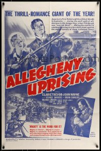 7y037 ALLEGHENY UPRISING 1sh R1960s John Wayne, Claire Trevor, mighty is the word for it!