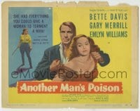 8k014 ANOTHER MAN'S POISON TC 1952 Bette Davis had everything she needed to torment Gary Merrill!