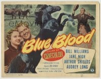 8k040 BLUE BLOOD TC 1951 Bill Williams, Jane Nigh, cool image of black stallion, horse racing!