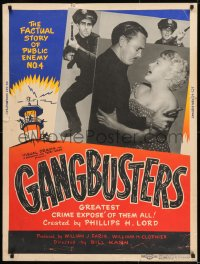 8r026 GANG BUSTERS 30x40 1954 Public Enemy No 4, based on hit TV and radio show!