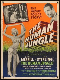 8r035 HUMAN JUNGLE 30x40 1954 Gary Merrill, sexy dancer Jan Sterling, the inside police story!