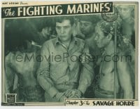 8z011 FIGHTING MARINES chapter 3 LC 1935 close up of The Savage Horde grabbing George J. Lewis!