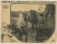 8z025 NORTH OF THE RIO GRANDE LC 1922 Jack Holt says he's not fit for a girl like Bebe Daniels!
