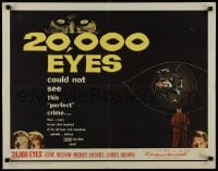 9c007 20,000 EYES 1/2sh 1961 Gene Nelson, Merry Anders could not see the perfect crime!