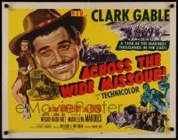 9c016 ACROSS THE WIDE MISSOURI style A 1/2sh 1951 art of Clark Gable & sexy Maria Elena Marques!