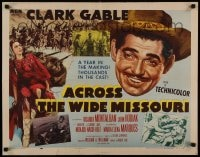 9c017 ACROSS THE WIDE MISSOURI style B 1/2sh 1951 art of Clark Gable & sexy Maria Elena Marques!