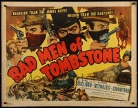 9c038 BAD MEN OF TOMBSTONE 1/2sh 1948 outlaws deadlier than the James boys & wilder than the Daltons!