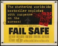 9c159 FAIL SAFE 1/2sh 1964 the shattering worldwide bestseller directed by Sidney Lumet!