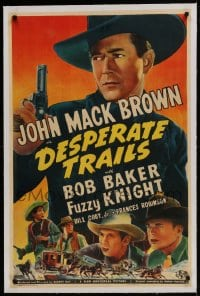 9h042 DESPERATE TRAILS linen 1sh 1939 Johnny Mack Brown with gun, Bob Baker, Fuzzy Knight, rare!