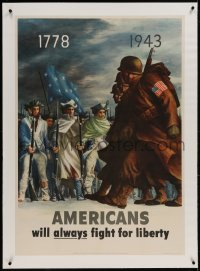 9j057 AMERICANS WILL ALWAYS FIGHT FOR LIBERTY linen 28x40 WWII war poster 1943 1778 soldiers & GIs!