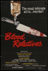 1j007 BLOOD RELATIVES English 1sh 1978 Claude Chabrol, artwork of Donald Sutherland & bloody knife!