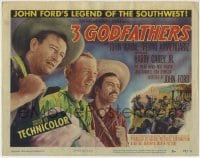 1r002 3 GODFATHERS TC 1949 John Wayne, Pedro Armendariz, Harry Carey Jr., Ward Bond, John Ford!