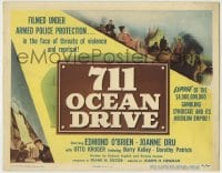 1r004 711 OCEAN DRIVE TC 1950 Edmond O'Brien, Joanne Dru, filmed under armed police protection!