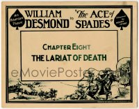 1r007 ACE OF SPADES chapter 8 TC 1925 western serial about the winning of the West, Lariat of Death!