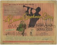 1r031 BENNY GOODMAN STORY TC 1956 Steve Allen as Goodman, Donna Reed, Gene Krupa, Reynold Brown art
