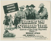 1r036 BLAZING THE OVERLAND TRAIL chapter 7 TC 1956 Heroes of the Pony Express, Columbia serial!