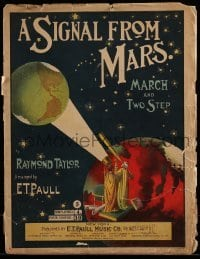 1x029 SIGNAL FROM MARS sheet music 1901 by E.T. Paull, wonderful art of Martians watching Earth!