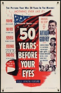2f017 50 YEARS BEFORE YOUR EYES 1sh 1950 America's story told by Arthur Godfrey & best newscasters!