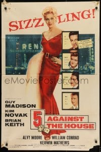 2f015 5 AGAINST THE HOUSE 1sh 1955 great art of super sexy Kim Novak gambling in Reno Nevada!