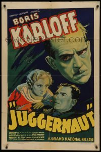 2f001 JUGGERNAUT 1sh 1936 cool art of Boris Karloff, horror man of the screen without makeup!