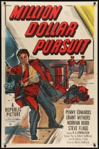 2f593 MILLION DOLLAR PURSUIT 1sh 1951 cool crime art of man w/gun running from police!