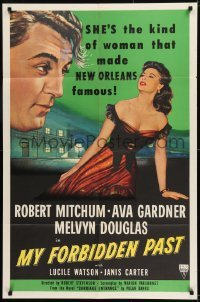 2f617 MY FORBIDDEN PAST 1sh 1951 Mitchum, Gardner is the kind of girl that made New Orleans famous!