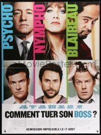 2p834 HORRIBLE BOSSES advance French 1p 2011 Jason Bateman, Aniston, Colin Farrell, Day, Spacey!
