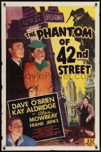 2r738 PHANTOM OF 42nd STREET 1sh 1945 detective Dave O'Brien & Kay Aldridge solve murder!