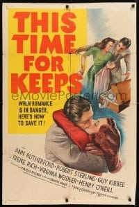 2r900 THIS TIME FOR KEEPS 1sh 1942 Ann Rutherford loves Robert Sterling, but might leave him!