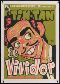 2s039 EL VIVIDOR linen export Mexican poster R1960s wonderful art of wacky Tin-Tan by Jeba Pucitef!