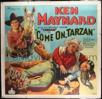 2t004 COME ON, TARZAN linen 6sh 1932 stone litho of cowboy Ken Maynard and his Wonder Horse Tarzan!