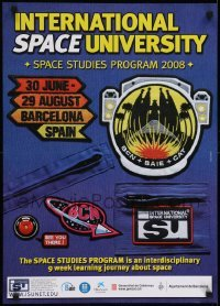 2z724 INTERNATIONAL SPACE UNIVERSITY 20x28 special poster 2008 ISU, France, cool artwork!