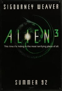3w029 ALIEN 3 teaser DS 1sh 1992 this time it's hiding in the most terrifying place of all!