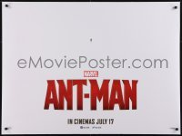 4f873 ANT-MAN teaser DS British quad 2015 Paul Rudd in title role, Douglas, Lilly!