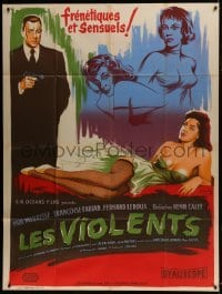 4j843 LES VIOLENTS French 1p 1957 great different Xarrie art of guy with gun by sexy girls!