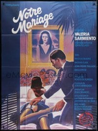 4j891 NOTRE MARIAGE French 1p 1985 Oscar art of man undressing sexy woman in bed!