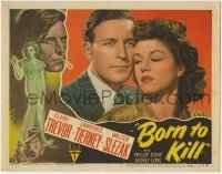 4p111 BORN TO KILL LC #4 1946 best close up of bad Lawrence Tierney & sexy Claire Trevor!